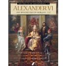 Paus in de Geschiedenis, een 4 - Alexander VI - Het Bewind van de Borgia's 1/2
