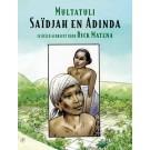 Dick Matena - Multatuli - Saïdjah en Adinda