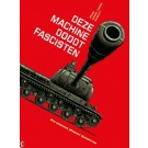 War Marchines 1 - Deze machine doodt fascisten