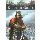 Zij schreven geschiedenis 3 / Karel de Grote HC