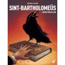Sint-Bartholomeus 2 - Dood hen allen!