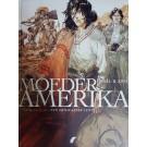 Moeder Amerika 2 - Een Mexicaanse lente