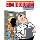40 Hours 4 - Liefste collega