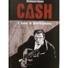 Cash, I see a darkness