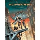 Acriborea 1, De onzekere