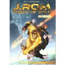 J.Rom - Force of Gold 3, Verblind