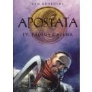 Apostata 4, Paulus Catena