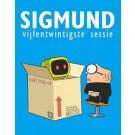 Sigmund 25, Vijfentwintigste sessie