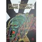 Lone Slaon, De zes reizen van Lone Sloan
