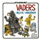 Star Wars Vaders, Welterusten, Vader