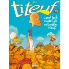 Titeuf 13, Word toch eindelijk volwassen, Titeuf