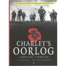 Charley's Oorlog 2, 1 augustus 1916 - 17 oktober 1916
