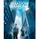 Shadow Banking 2, Het radarwerk