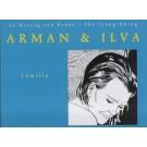 Arman en Ilva 3, Camilla