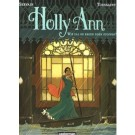 Holly Ann 2, Wie zal de regen doen stoppen?