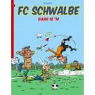 FC Schwalbe 1, Daar is 'm