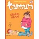 Tamara 10, Grapje, mama