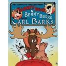 Barney Bear & Benny Burro - Compleet