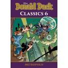 Donald Duck - Classics 6 - Metropolis