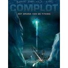 Complot 4 - Het drama van de Titanic