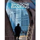 Shadow Banking 4 - Hedge Fund blues