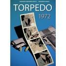Torpedo 1972 - deel 1