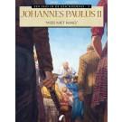 Paus in de Geschiedenis, een 3 - Johannes Paulus II - Wees niet Bang! SC