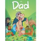 Dad 3, Op van de stress
