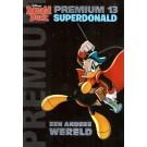 Disney Premium 13 - SuperDonald - Een andere wereld