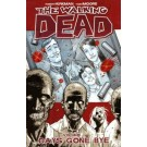 WALKING DEAD TP 01 DAYS GONE BYE