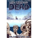 Walking dead vol 02: miles behind us