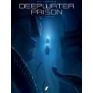 Deepwater Prison 3 - De vlucht