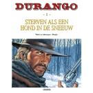 Durango 1, Sterven als een hond in de sneeuw