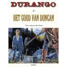Durango 9, Het goud van Duncan