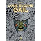 Lone Sloane 3 - Gail
