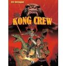 Kong Crew, the 1 - The Kong Crew