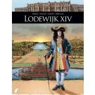 Zij schreven geschiedenis 10 / Lodewijk XIV 2