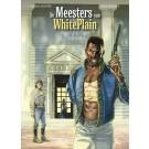 Meesters van White Plain, de 2 - Verlossingen