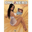 Onliners, Lucia