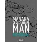 Manara Integraal - De onzichtbare man