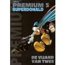 Donald Duck Premium 5, De vijand van twee