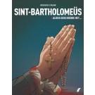 Sint-Bartholomeus 3 - Aldus geschiedde het...