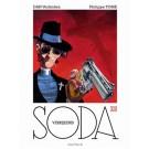 Soda 13, De verrijzenis