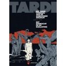 Tardi - Diversen - Het ware verhaal van de onbekende soldaat / Het gedrocht en de guillotine