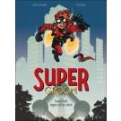 Super Groom 1 - Superheld tegen wil en dank